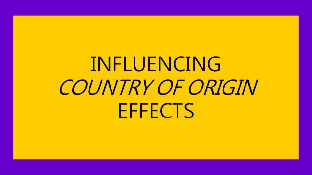 country of origin effect essay Ap lang argument essay 2011 personal view of leadership essay for college country of origin effect dissertation abstracts country of origin effect dissertation.