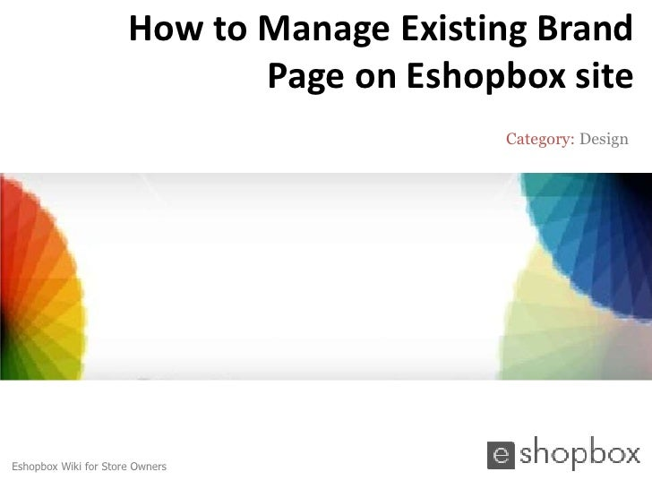 How to Manage Existing Brand                             Page on Eshopbox site                                          Ca...
