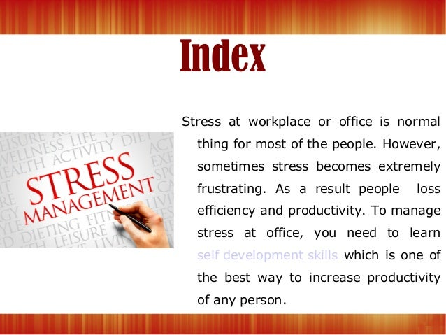 a research on managing stress in the workplace Stress management is a wide spectrum of programs on managing stress evaluative research has been conducted on can take away much of workplace stress.