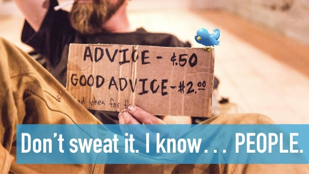 Don't sweat it. I know… PEOPLE.