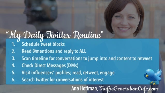Thus, YOUR Daily Twitter Routine should go something like this