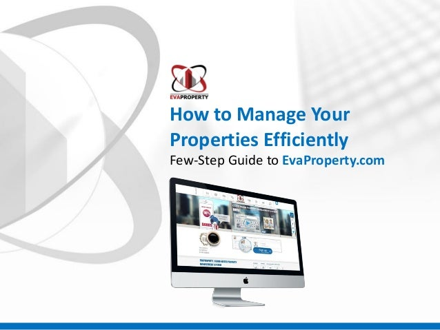 How to Manage Your Properties Efficiently Few-Step Guide to EvaProperty.com
