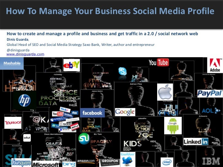 How To Manage Your Business Social Media Profile How to create and manage a profile and business and get traffic in a 2.0 ...
