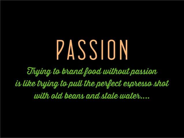 99 Slides: How to Market and Brand Food Slide 3