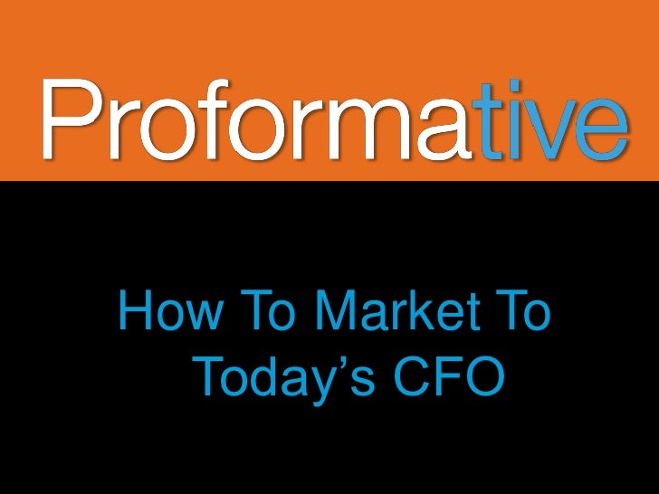 How To Market To  Today's CFO