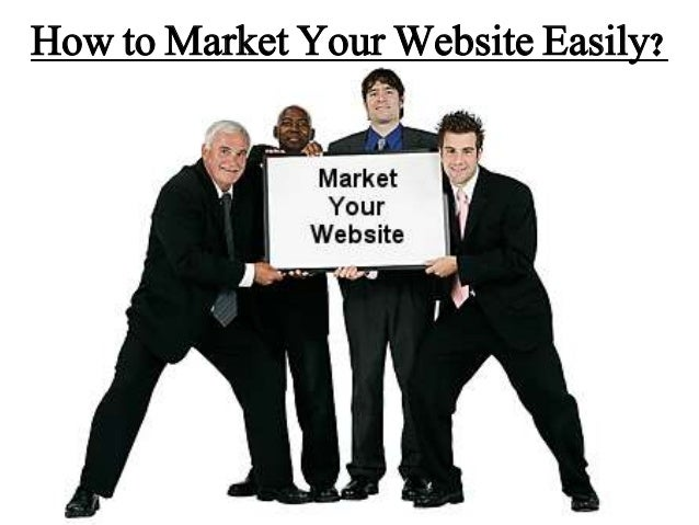 How to Market Your Website Easily?