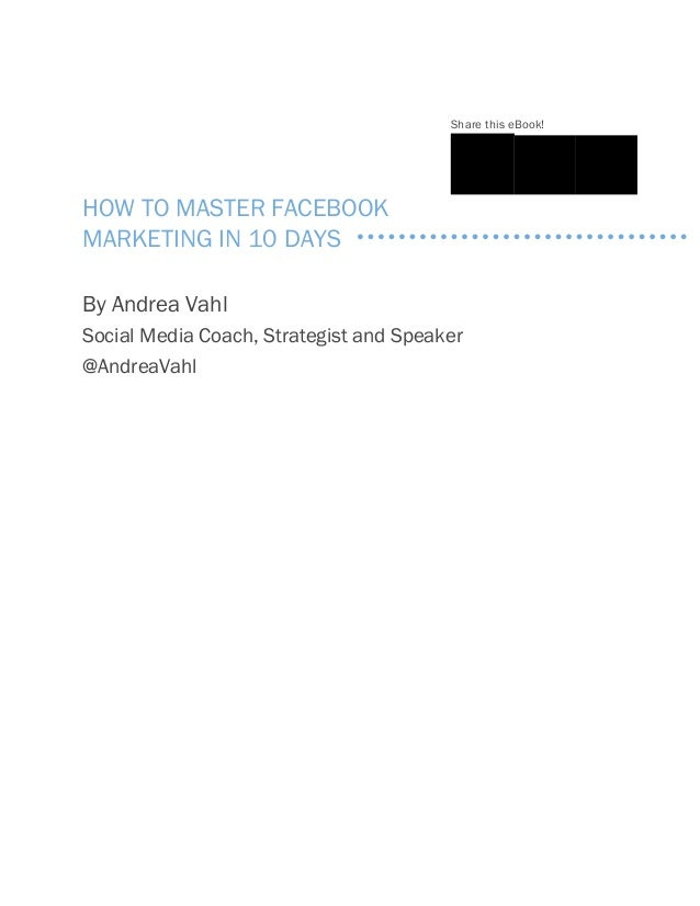 Facebook Marketing in 10 Days - Mastering Slide 2