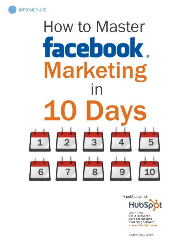 A publication of Learn more about HubSpot's all-in-one inbound marketing software at www.HubSpot.com October 2011 edition ...