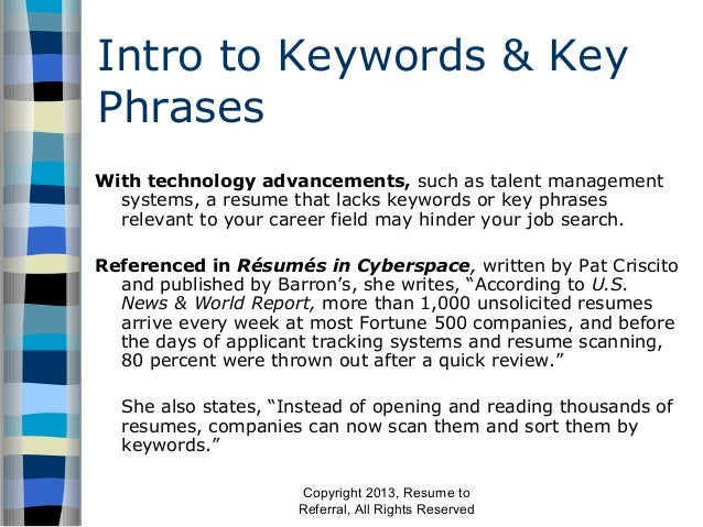 ... Resume To Referral, All Rights Reserved; 3. Intro To Keywords ...