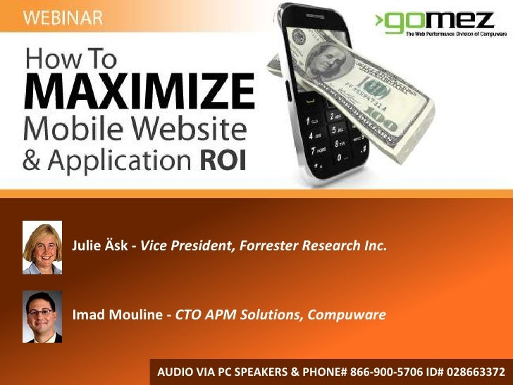 Julie Äsk- Vice President, Forrester Research Inc.<br />Imad Mouline - CTOAPM Solutions, Compuware<br />AUDIO VIA PC SPEAK...