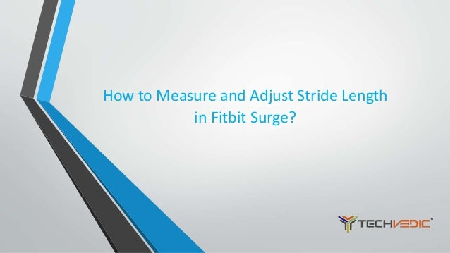 how to change length of step on fitbit