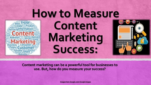 How to Measure Content Marketing Success: Content marketing can be a powerful tool for businesses to use. But, how do you ...