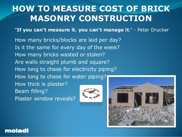 How to measure or calculate cost of brick construction for Calculate the cost of building a house