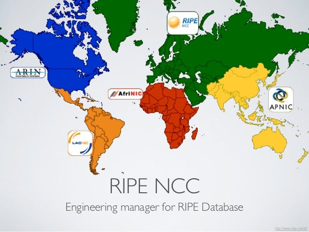 RIPE NCC  Engineering manager for RIPE Database  http://www.ripe.net/db