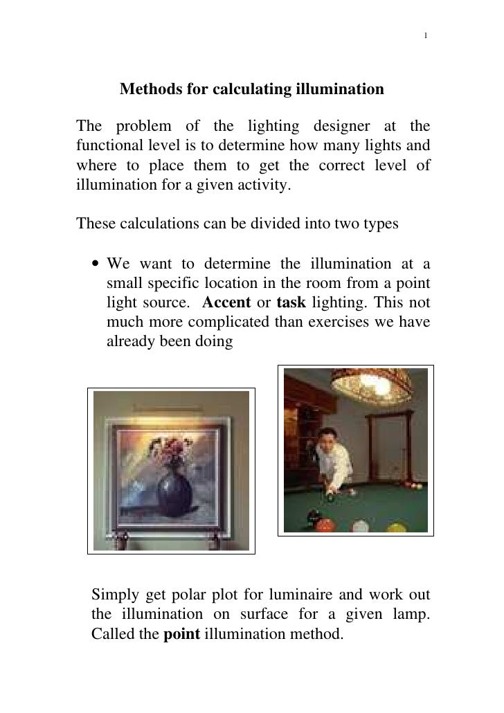 1      Methods for calculating illuminationThe problem of the lighting designer at thefunctional level is to determine how...