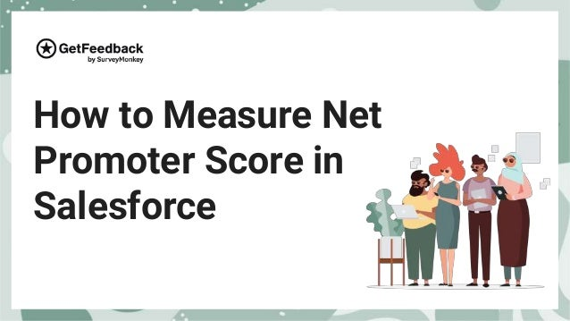 How to Measure Net Promoter Score in Salesforce