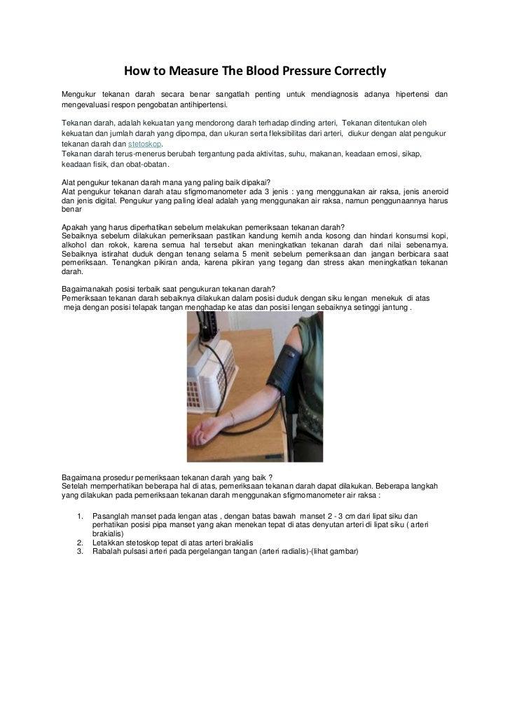How to Measure The Blood Pressure CorrectlyMengukur tekanan darah secara benar sangatlah penting untuk mendiagnosis adanya...
