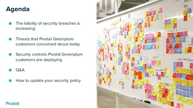 How to Meet Enhanced Data Security Requirements with Pivotal Greenplum Slide 2