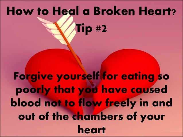 How to amend a broken heart