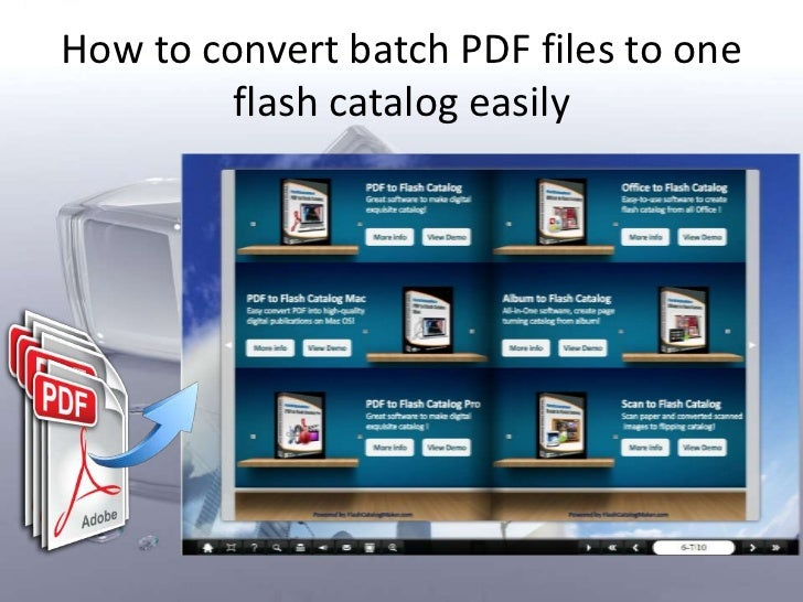 How to convert batch PDF files to one         flash catalog easily