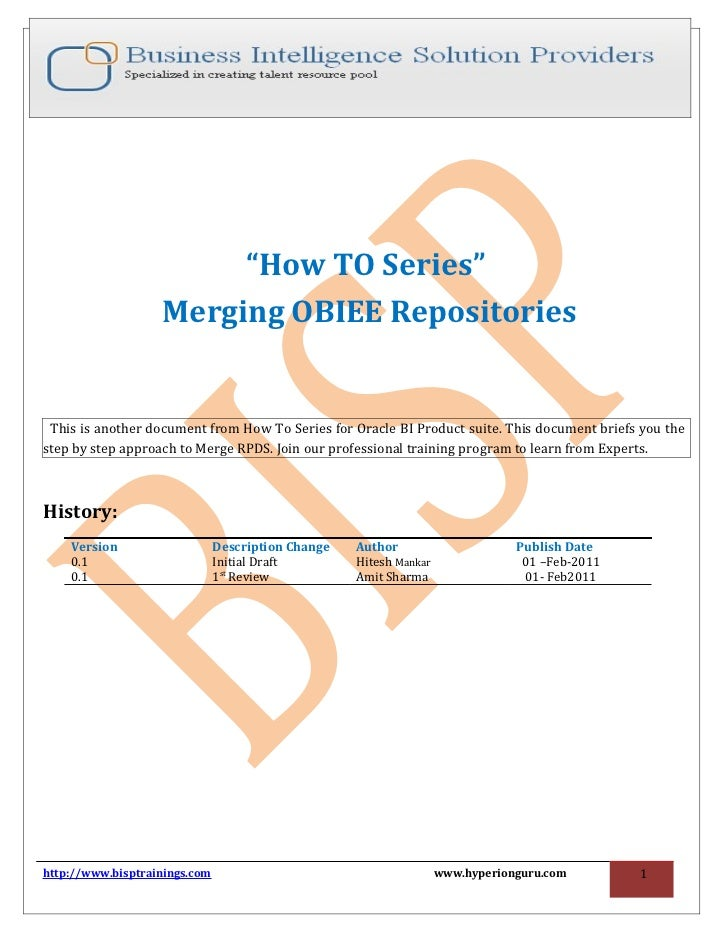 """How TO Series""                   Merging OBIEE Repositories This is another document from How To Series for Oracle BI Pro..."