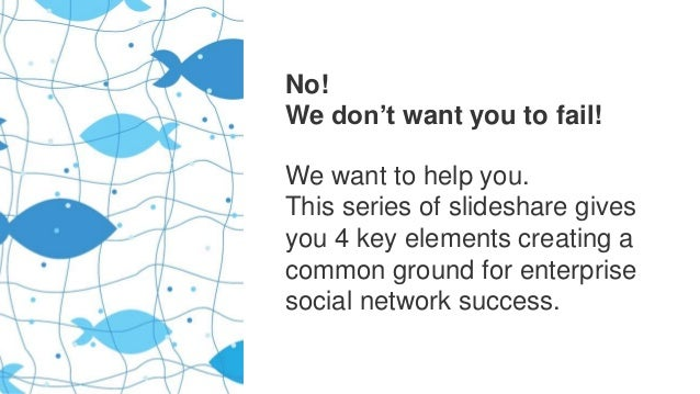 How to mess up the implementation of your enterprise social network Slide 2
