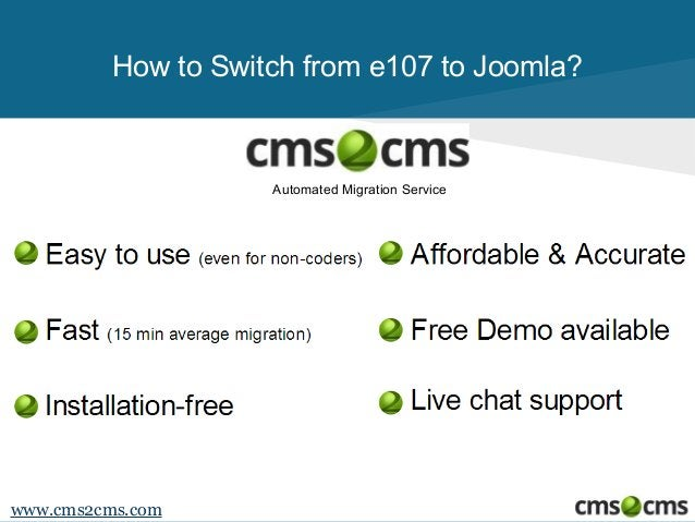 How to Switch from e107 to Joomla?  Automated Migration Service  www.cms2cms.com
