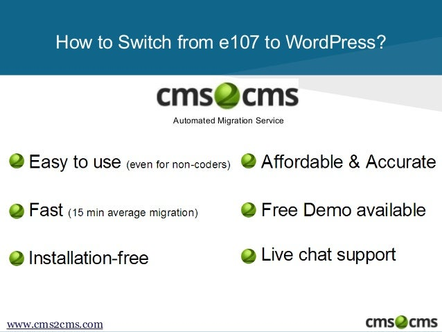 How to Switch from e107 to WordPress?  Automated Migration Service  www.cms2cms.com