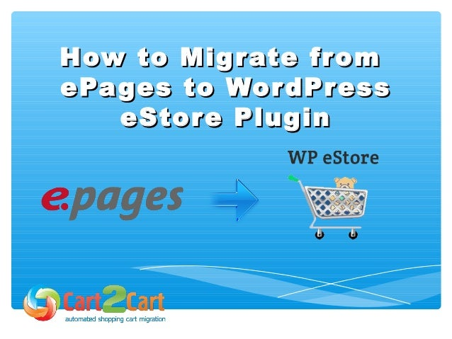 How to migrate from ePages to WordPress eStore Plugin