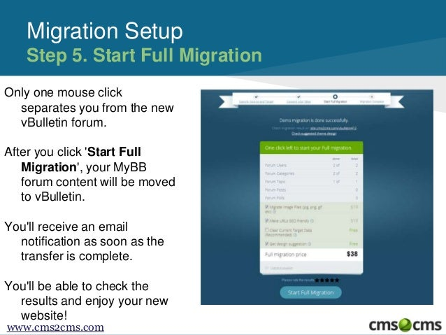 Migration Setup Step 5. Start Full Migration Only one mouse click separates you from the new vBulletin forum. After you cl...