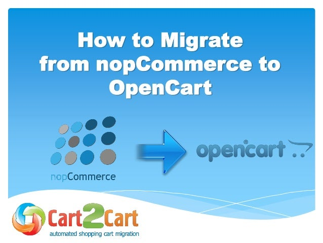 How to Migrate from nopCommerce to OpenCart