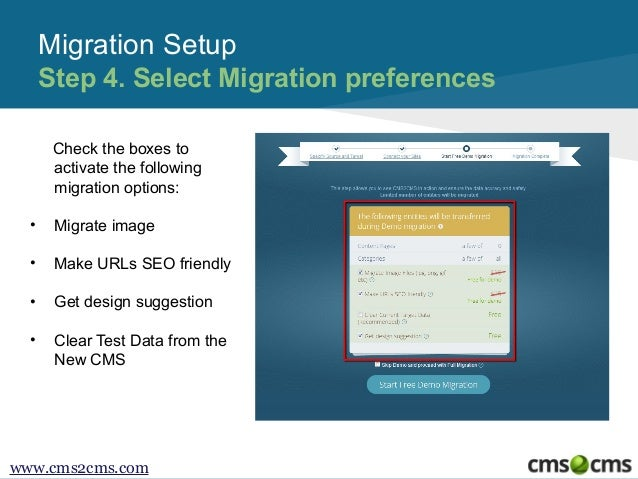 Migration Setup Step 4. Select Migration preferences Check the boxes to activate the following migration options: •  Migra...