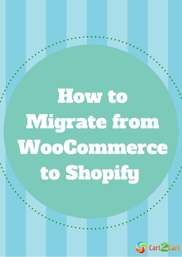 How to Migrate from WooCommerce to Shopify WooCommerce is one of the most popular plugin for WordPress. Main benefits of t...