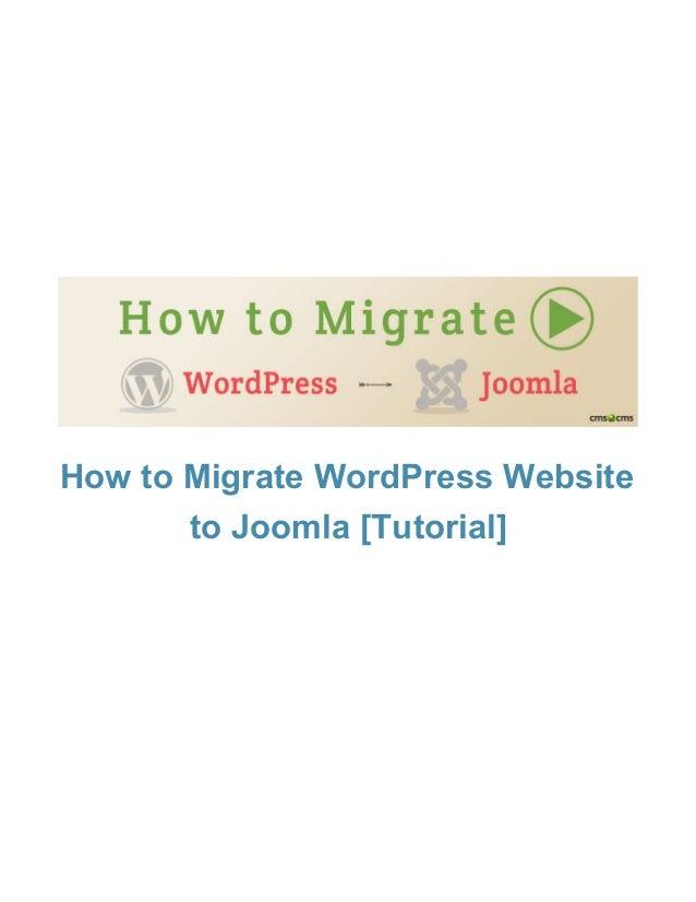 HowtoMigrateWordPressWebsite toJoomla[Tutorial]
