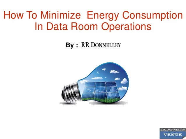 how-to-minimize-energy-consumption-in-data-room -operations-1-638.jpg?cb=1416546477