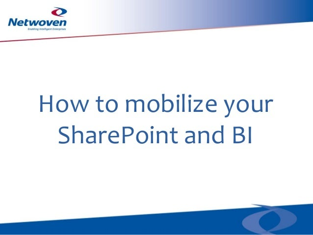 How to mobilize your SharePoint and BI