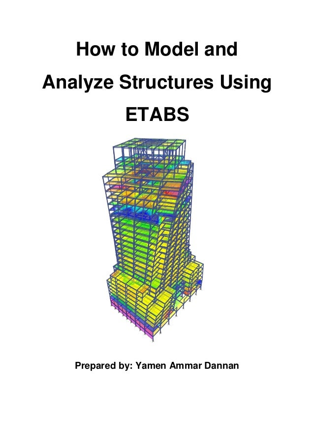 How to model and analyse structures using etabs