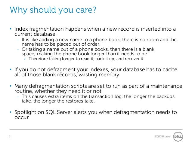 How to Monitor Index Fragmentation in Spotlight on SQL