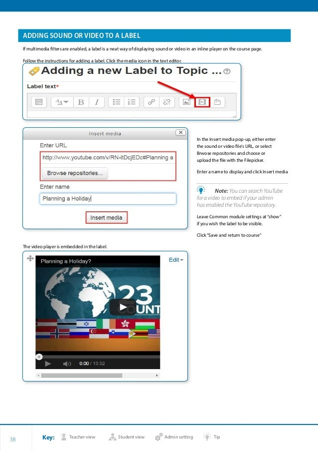 Key: Teacher view Student view Admin setting Tip 38 ADDING SOUND OR VIDEO TO A LABEL If multimedia filters are enabled, a ...