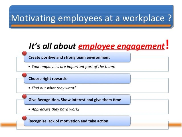 how to motivate employees There is a lot of debate around whether money should be used to reward employees does money really motivate employees as i've discussed many times, the short.