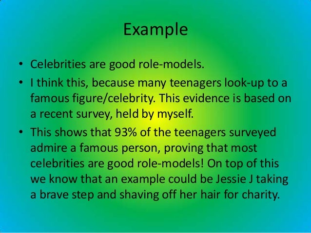 positive role model essay example Some parents may want to help their children choose positive role models have your child identify what qualities he admires in his role model give examples of.