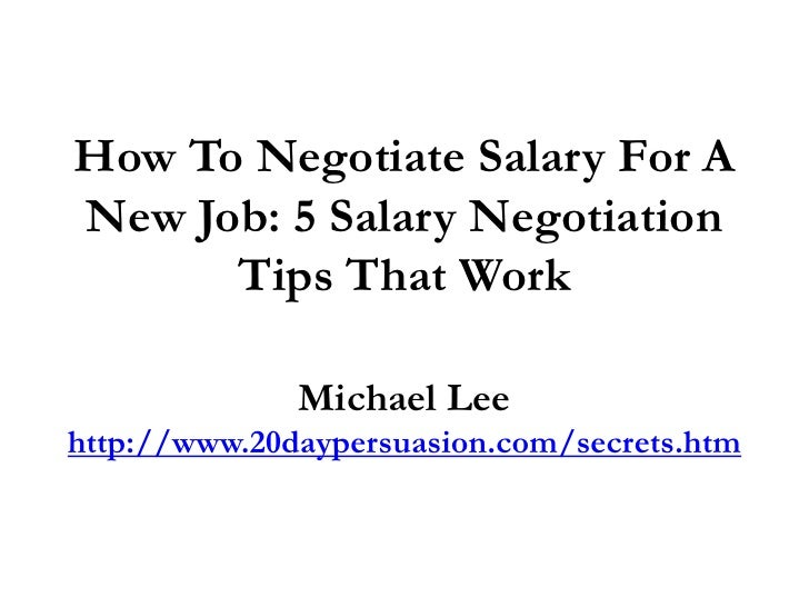 how to negotiate salary for a new job 5 salary negotiation tips that