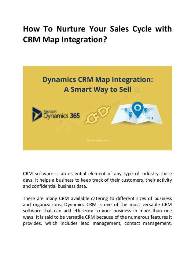 How To Nurture Your Sales Cycle with CRM Map Integration? CRM software is an essential element of any type of industry the...