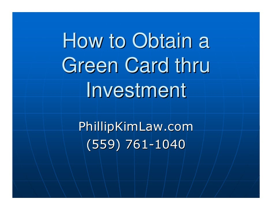 How To Obtain A Green Card Thru Investment in Fresno ...