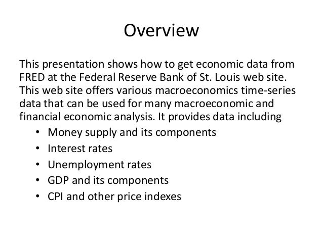 How to obtain macroeconomic data from fred Slide 2