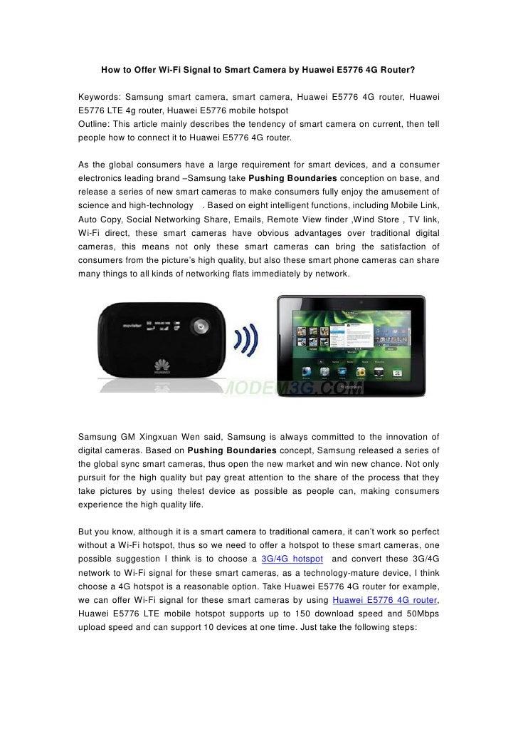 How to Offer Wi-Fi Signal to Smart Camera by Huawei E5776 4G Router?Keywords: Samsung smart camera, smart camera, Huawei E...