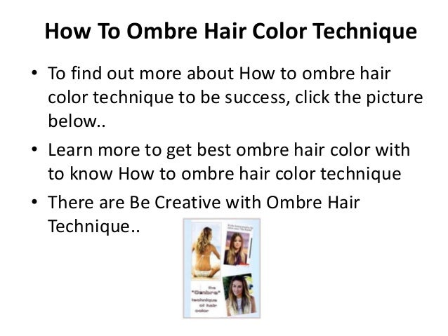 How To Ombre Hair Color Technique