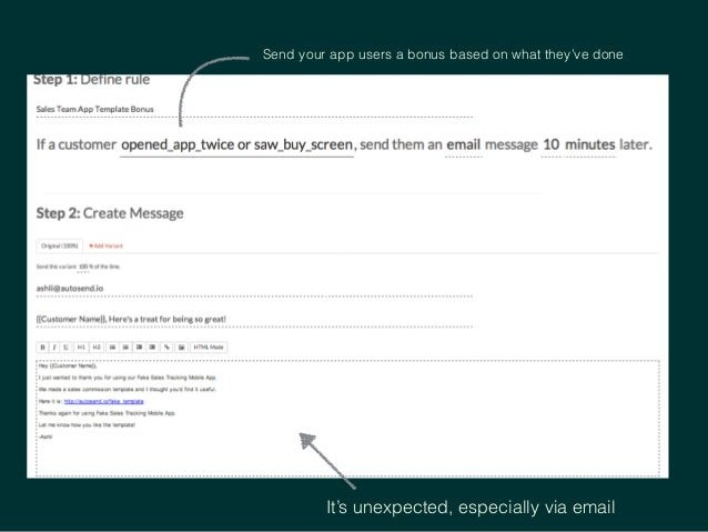 Send your app users a bonus based on what they've done It's unexpected, especially via email