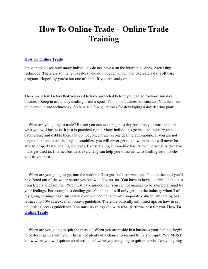 How To Online Trade – Online Trade                     TrainingHow To Online TradeIm stunned to see how many individuals d...