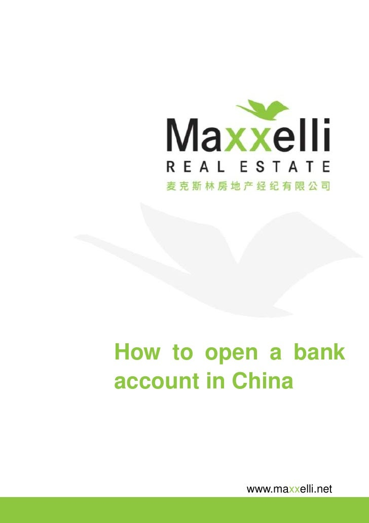 How to open a bank account in China              www.maxxelli.net